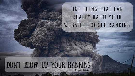 The One Thing that can Really Harm Your Website Google Ranking