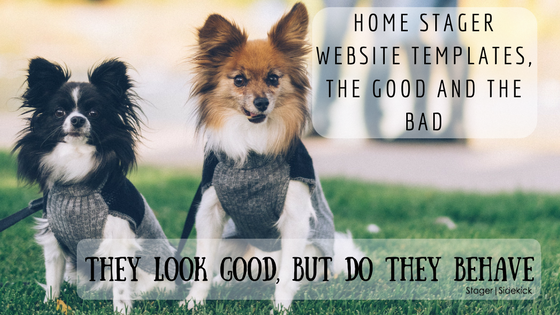 Home Stager Website Templates, the Good and the Bad